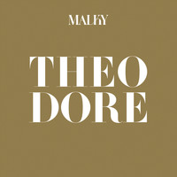 Malky - Theodore