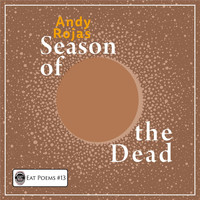 Andy Rojas - The Season of the Dead
