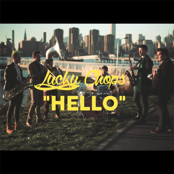 Lucky Chops - Hello