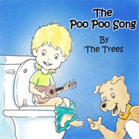 The Trees - The Poo Poo Song