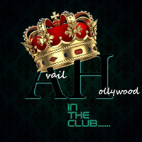 Avail Hollywood - In the Club