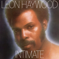 Leon Haywood - Intimate (Expanded)
