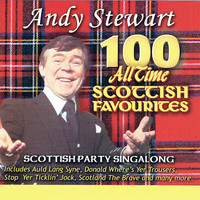 Andy Stewart - 100 All Time Scottish Favourites