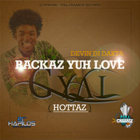 Devin Di Dakta - Backaz Yuh Love Gyal - Single