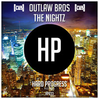 Outlaw Bros - The Nightz