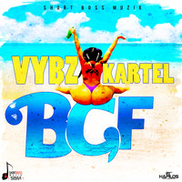 Vybz Kartel - BGF (Bad Gyal Fuck) - Single