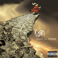 Korn - Follow The Leader (Explicit)