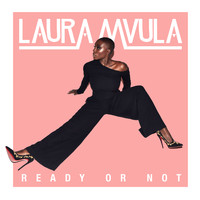 Laura Mvula - Ready or Not
