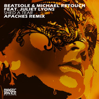 Beatsole & Michael Retouch feat. Juliet Lyons - Shed A Tear (Apaches Remix)