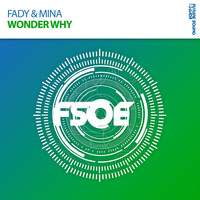 Fady & Mina - Wonder Why