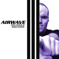 Airwave - Trilogique - Trance Edition