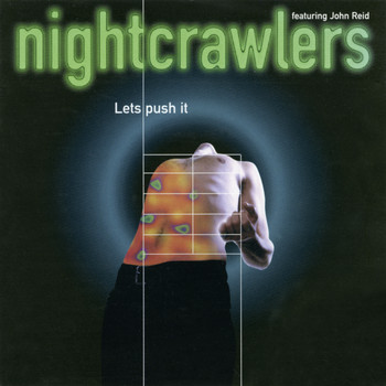 Nightcrawlers feat. John Reid - Let's Push It