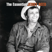 Jerry Reed - The Essential Jerry Reed