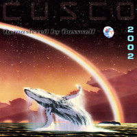Cusco - Cusco 2002 (Sielmann 2000) (Remastered By Basswolf)