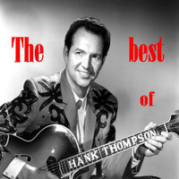 Hank Thompson - The Best of Hank Thompson
