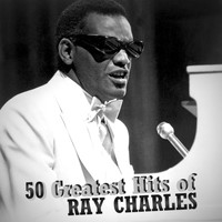 Ray Charles - 50 Greatest Hits of Ray Charles