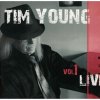 Tim Young - Who Shot Rock & Roll, Vol. 1 (Live)