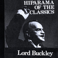 Lord Buckley - Hiparama of the Classics