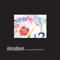 Incubus - Incubus HQ Live Deluxe Edition