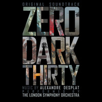 Alexandre Desplat - Zero Dark Thirty (Original Soundtrack)