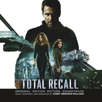 Harry Gregson-Williams - Total Recall (Original Motion Picture Soundtrack)