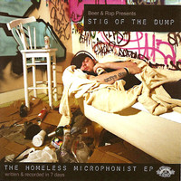 Stig Of The Dump - The Homeless Microphonist