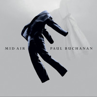 Paul Buchanan - Mid Air (Deluxe Edition)