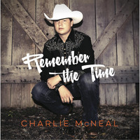 Charlie McNeal - Remember the Time