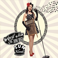 April Mae & the June Bugs - Sun Kissed! The Sun Studio Sessions