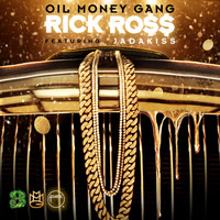 Rick Ross - Oil Money Gang (feat. Jadakiss)