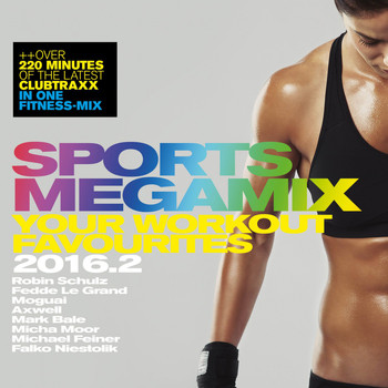 Various Artists - Sports Megamix 2016.2 - Your Workout Favourites