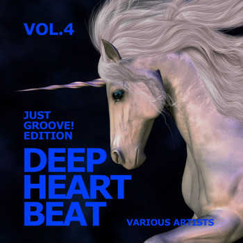 Various Artists - Deep Heart Beat (Just Groove! Edition), Vol. 4