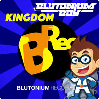Blutonium Boy - Kingdom