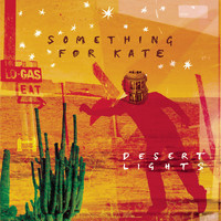 Something For Kate - Desert Lights