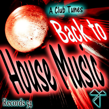 A Club Tunes - Back to House Music