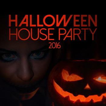 Various Artists - Halloween House Party 2016
