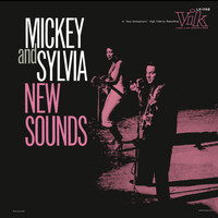 Mickey & Sylvia - New Sounds