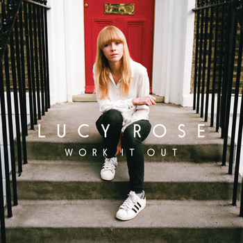 Lucy Rose - Work It Out (Deluxe)