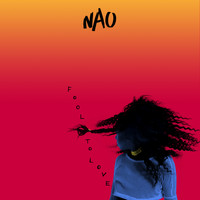 Nao - Fool to Love