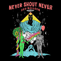 Never Shout Never - Red Balloon