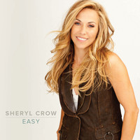 Sheryl Crow - Easy