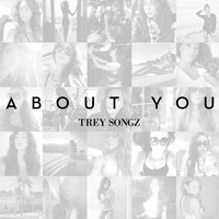 Trey Songz - About You