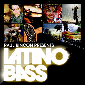 Various Artists - Latino Bass Vol. 1 - presented by Raul Rincon