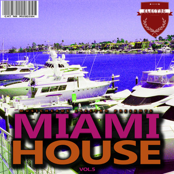 Various Artists - Miami House, Vol. 5 (Explicit)