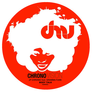 JP Chronic - Body Talk (Remixes)