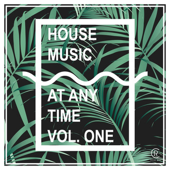 Various Artists - Housemusic At Any Time, Vol. 1
