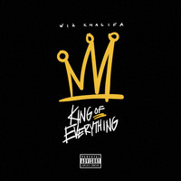 Wiz Khalifa - King of Everything (Explicit)