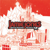 Jamie Jones - Don't You Remember The Future (Bonus Disc)
