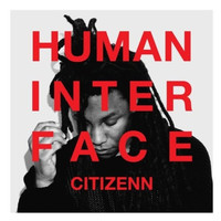 Citizenn - Human Inferface