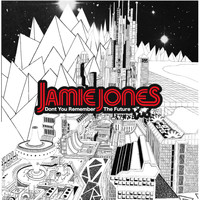 Jamie Jones - Don't You Remember The Future